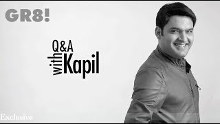 GR8 ! Exclusive Q &A with Kapil - Comedy King gives hilarious answers to his FANS!